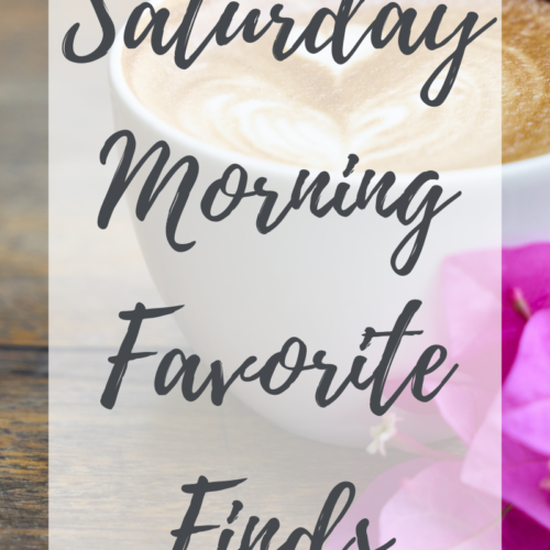 Saturday Morning Favorite Things