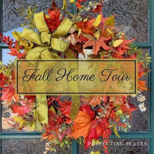 Fall Home Tour by Perfecting Places